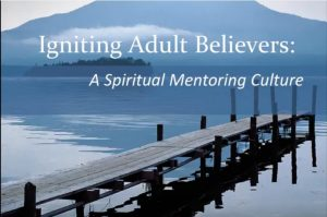 Igniting adult believers