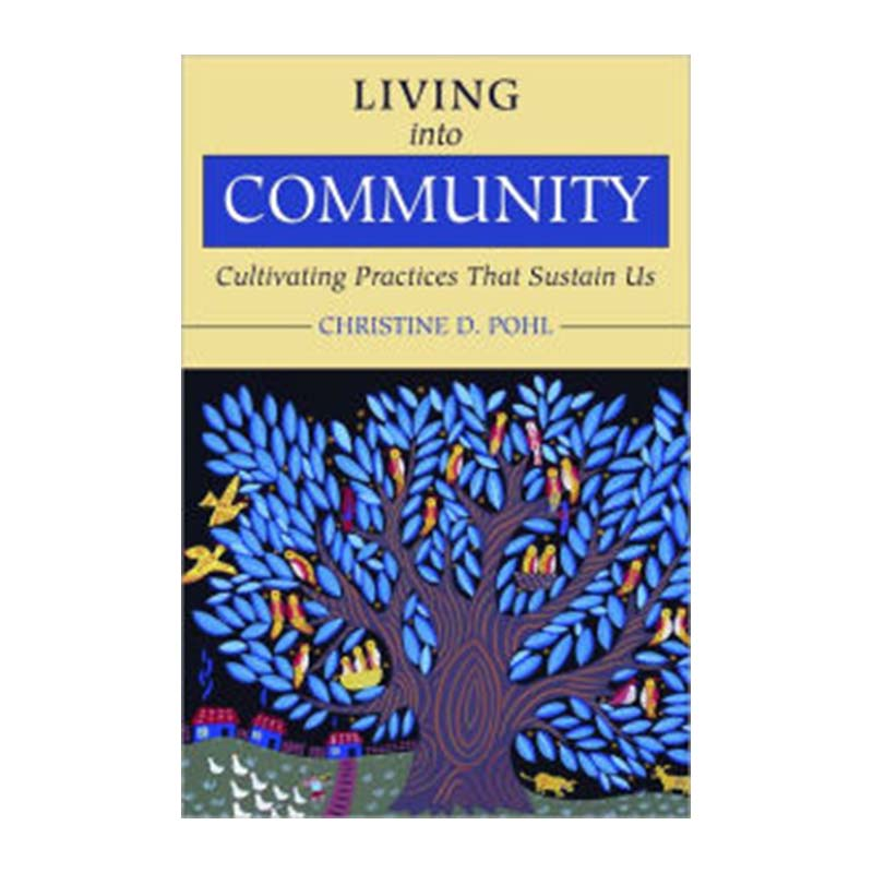 Living Into Community